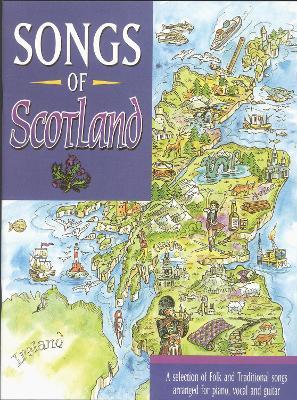 Songs of Scotland: (Piano/ Vocal/ Guitar) (Paperback)