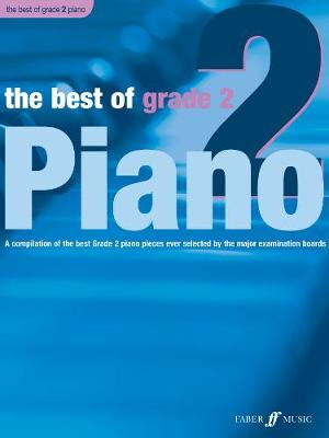 The Best of Grade 2: (Piano) (Paperback)