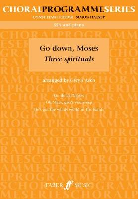 Go Down Moses: (SSA) - Choral Programme Series (Paperback)