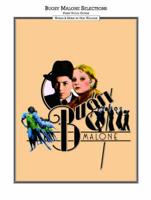 Bugsy Malone Vocal Selections: Song Book Piano, Vocal, Guitar (Paperback)
