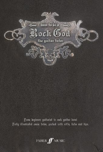 How To Be A Rock God (Paperback)