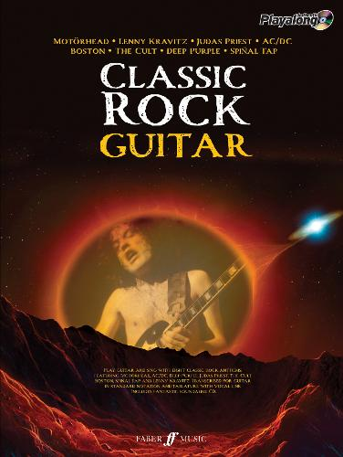 Classic Rock Authentic Guitar Playalong: 8 Monstrous Rock Classics Arranged for Guitar with Fantastic Soundalike CD - Authentic Playalong