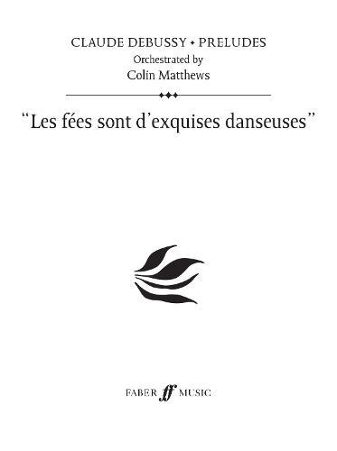 Les Fees Sont D'exquises Danseuses (Prelude 16) (Paperback)
