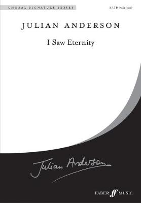 I Saw Eternity - Choral Signature Series (Paperback)