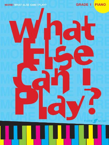More! What Else Can I Play? Piano Grade 1 - What Else Can I Play? (Paperback)