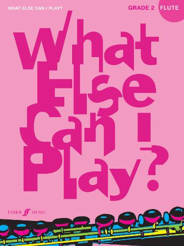 What Else Can I Play? Flute Grade 2 - What Else Can I Play? (Paperback)