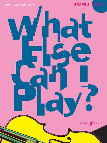 What Else Can I Play? Violin Grade 2 - What Else Can I Play? (Paperback)