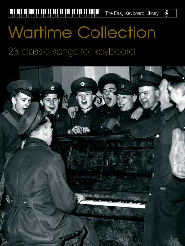 Easy Keyboard Library: Wartime Collection - Easy Keyboard Library (Paperback)