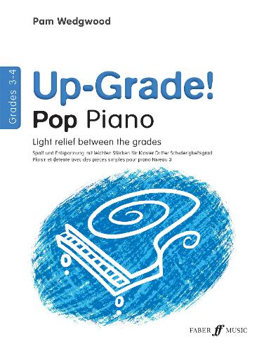 Up-Grade! Pop Piano Grades 3-4 - Up-Grade! (Paperback)