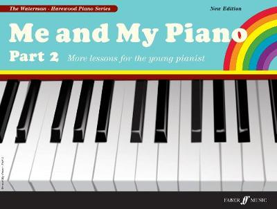 Me and My Piano: Pt. 2 - Waterman & Harewood Piano Series (Paperback)