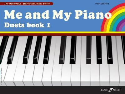 Me and My Piano: Duets Bk. 1 - Waterman & Harewood Piano Series (Paperback)