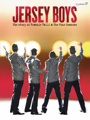 Jersey Boys: The Story of Frankie Valli And The Four Seasons (Paperback)