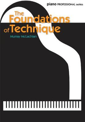 The Foundations of Technique (Paperback)