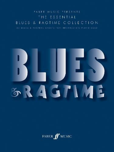The Essential Blues & Ragtime Collection - Essential Collections (Paperback)