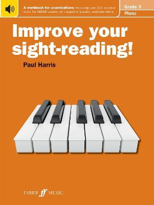 Improve your sight-reading! Piano Grade 3 - Improve Your Sight-reading! (Paperback)