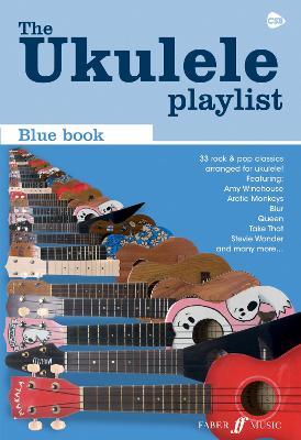 The Ukulele Playlist: Blue Book - The Ukulele Playlist (Paperback)