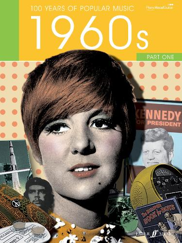 100 Years of Popular Music 60s: v. 1: (Piano, Voice, Guitar) - 100 Years of Popular Music (Paperback)