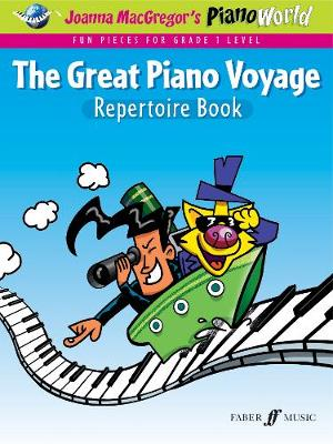 The Great Piano Voyage: Repertoire Book - PianoWorld (Paperback)