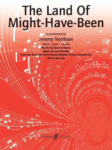 The Land of Might Have Been: (Piano, Voice, Guitar) (Paperback)