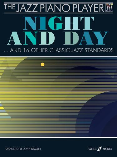 The Jazz Piano Player: Night and Day: (piano Solo) - Jazz Piano Player