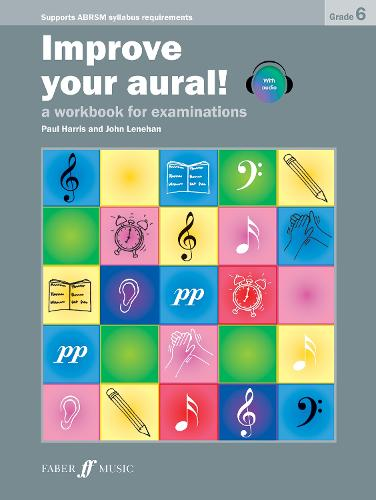 Improve Your Aural! Grade 6 - Improve Your Aural!