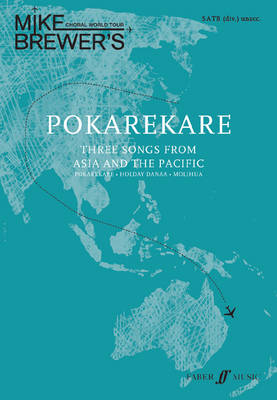Pokarekare: Three Songs from Asia - Mike Brewer's Choral World Tour (Paperback)