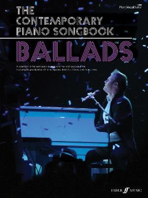 The Contemporary Piano Songbook: Ballads: (Piano/Voice/Guitar) (Paperback)