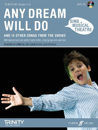 Any Dream Will Do: Piano/voice/guitar - Sing Musical Theatre