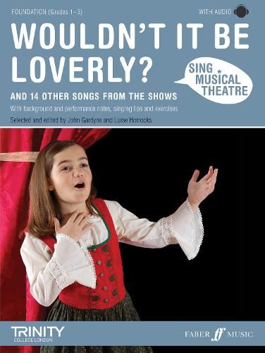 Wouldn't It Be Loverly?: Piano/Voice/Guitar - Sing Musical Theatre