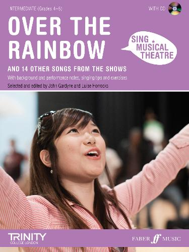 Sing Musical Theatre: Over The Rainbow - Sing Musical Theatre