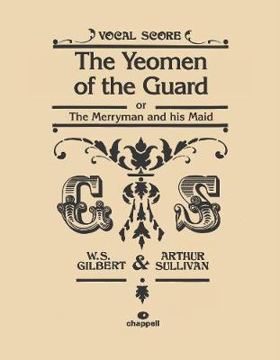 The Yeomen Of The Guard (Vocal Score) (Paperback)