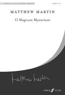 O Magnum Mysterium: SSAATTBB Mixed Voices - Choral Signature Series (Paperback)