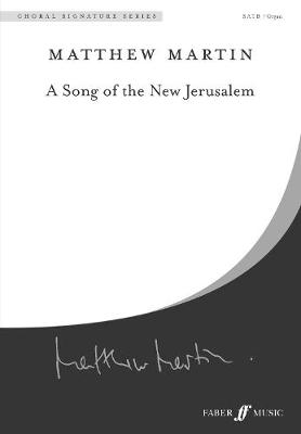A Song of the New Jerusalem - Choral Signature Series (Paperback)