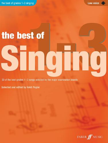 The Best of Singing Grades 1 - 3 (Low Voice) - Best of Grade