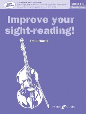 Double Bass Grades 1-5: for 2012 ABRSM Syllabus - Improve Your Sight-Reading! (Paperback)