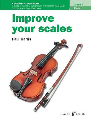 Improve Your Scales! Violin Grade 2 - Improve Your Scales! (Paperback)