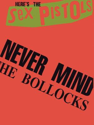 """Never Mind the Bollocks"": (Guitar Tab) (Paperback)"