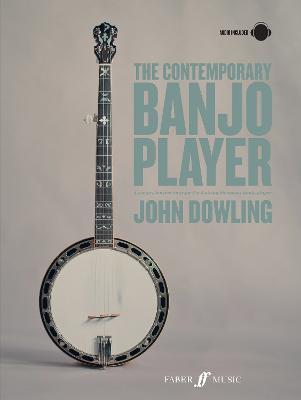 The Contemporary Banjo Player: A progressive tutor for the modern bluegrass banjo player