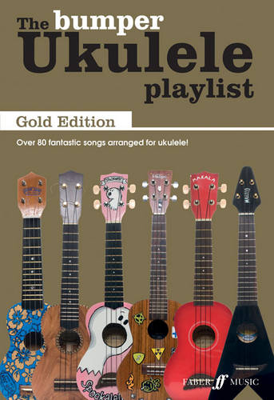 The Bumper Ukulele Playlist - Ukulele Playlist (Paperback)