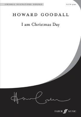 I am Christmas Day - Choral Signature Series (Paperback)