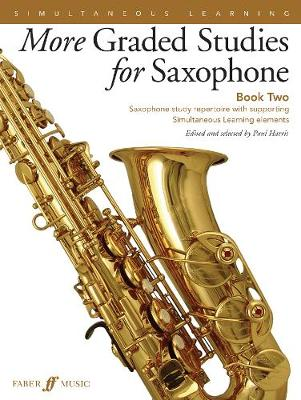 More Graded Studies for Saxophone: Book 2, Grades 6 to 8: Study Repertoire with Supporting Elements for Alto Saxophone - Graded Studies (Sheet music)