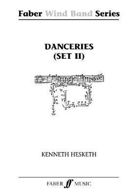 Danceries (Set II) Score & Parts - Faber Wind Band (Paperback)
