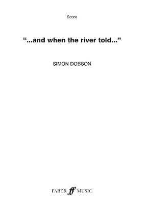 And When the River Told: A4 Score (Paperback)