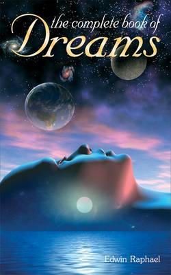 The Complete Book of Dreams - Complete S. (Paperback)