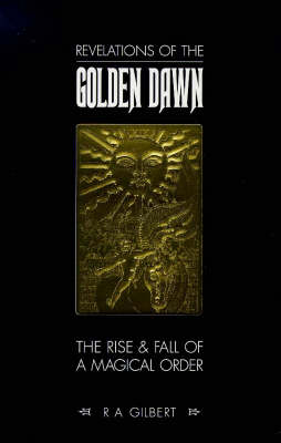 Revelations of the Golden Dawn (Paperback)