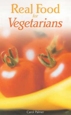 Real Food for Vegetarians (Paperback)