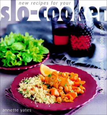New Recipes for Your Slo-cooker (Paperback)