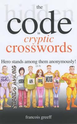 The Hidden Code of Cryptic Crosswords (Paperback)