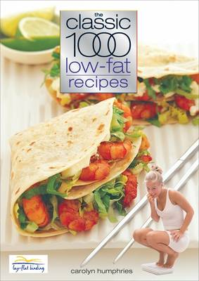 The Classic 1000 Low-fat Recipes (Paperback)
