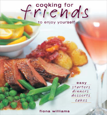 Cooking for Friends and Hassle-free Enjoyment for You (Paperback)